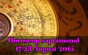Horoscop-saptamanal-17-23-August-2015