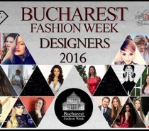 Ce designeri participă la Bucharest Fashion Week